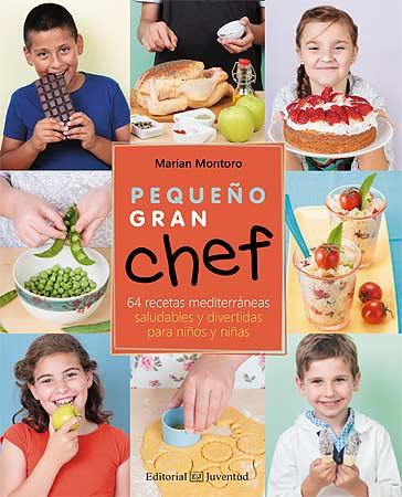 Peque o gran chef un libro de cocina para ni os sorteo cerrado mammaproof barcelona - Libros de cocina para ninos ...