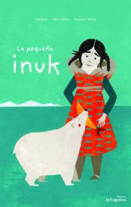 pequeñainuk-literatura-infantil-sant-jordi-mammaproof