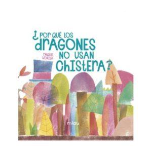 por-que-los-dragones-no-usan-chistera-literatura-infantil-sant-jordi-mammaproof