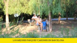 parques y jardines en barcelona