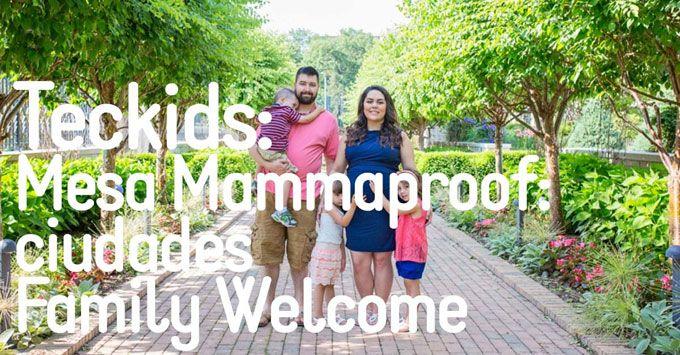 mesa ciudades family welcome
