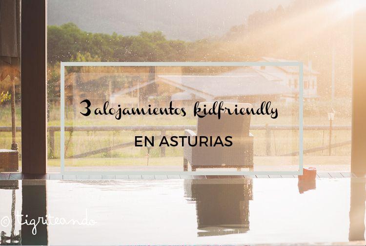 3 alojamientos ideales para niños en Asturias